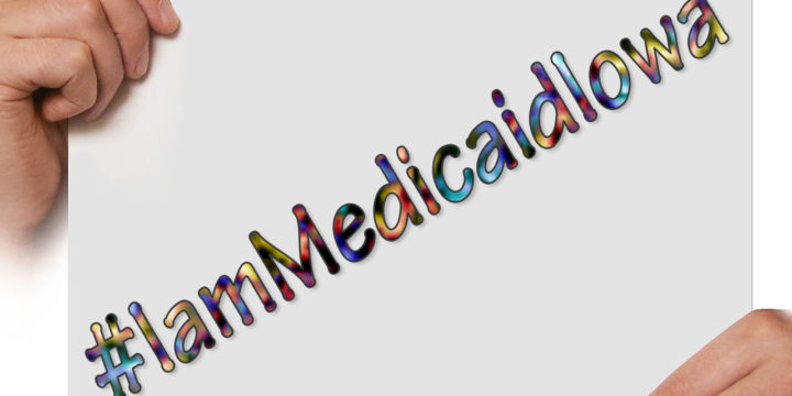 Use #IamMedicaidIowa to share experiences